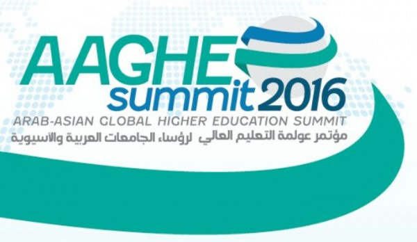 ARAB-ASIAN GLOBAL HIGHER EDUCATION SUMMIT (AAGHES 2016) HIMPUN PEMIMPIN UNIVERSITI NEGARA ARAB DAN ASIA